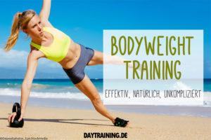 Bodyweight Training nutzt dein Körpergewicht als Trainingswiderstand. Wir erklären, wie du mit Eigengewichtsübungen fit wirst und worauf du achten solltest.