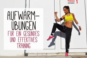 Aufwärmübungen – Für ein gesundes und effektives Training