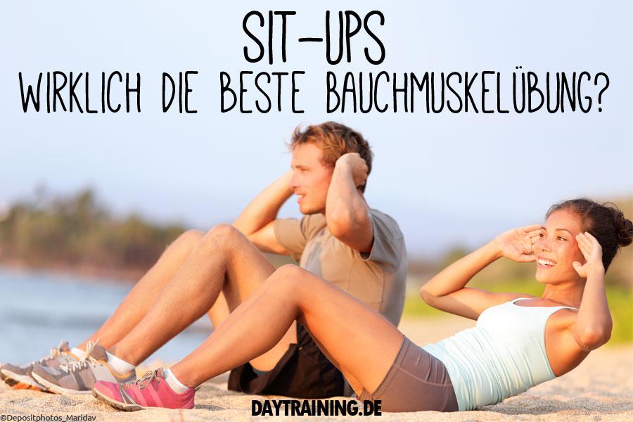 Sit-ups richtig machen – Wirklich die beste Bauchmuskelübung?