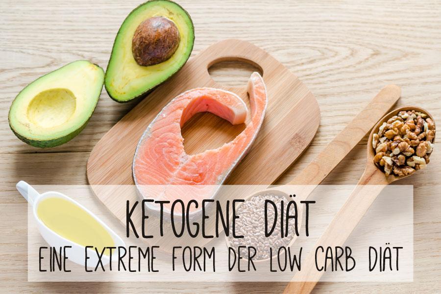 Ketogene Diät - Eine extreme Form der Low Carb Diät