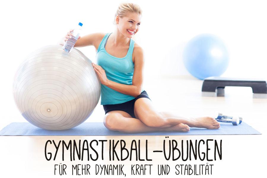 Gymnastikball 220 Bungen F 252 R Mehr Dynamik Kraft Und Stabilit 228 T