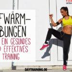 Aufwärmübungen - Für ein gesundes und effektives Training