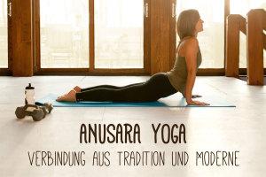Anusara Yoga – Yoga für den Menschen des 21. Jahrhunderts