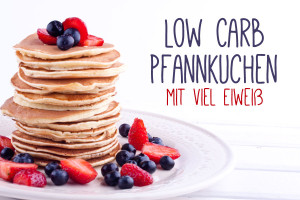 Dieses Low Carb Pfannkuchen Rezept eignet sich perfekt für eine eiweißreiche Ernährung ganz ohne Mehl und Zucker