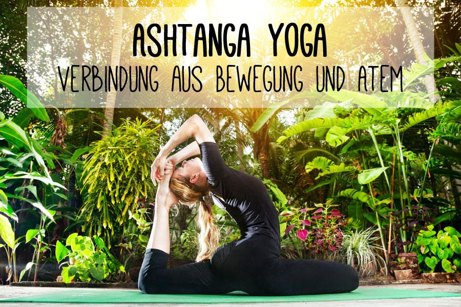 Yogastil Ashtanga Vinyasa Yoga