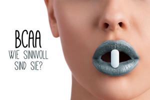 BCAA - Wie sinnvoll ist die Einnahme?
